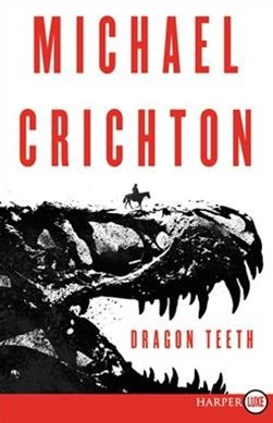 Dragon Teeth [Large Print]
