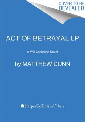 Act of Betrayal [Large Print]