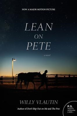 Lean on Pete Movie Tie-In