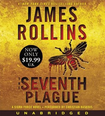 The Seventh Plague Unabridged Low Price CD: A Sigma Force Novel