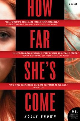 How Far She's Come: A Novel