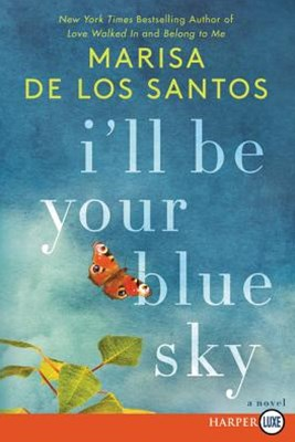I'll Be Your Blue Sky [Large Print]