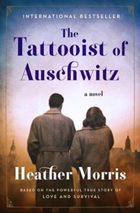 The Tattooist of Auschwitz by Heather Morris (9780062797155) - PaperBack - Historical fiction