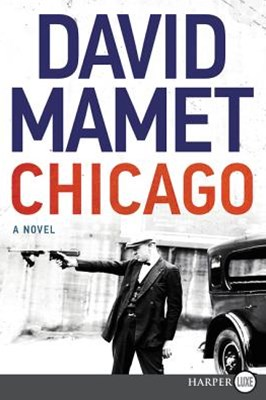 Chicago: A Novel [Large Print]