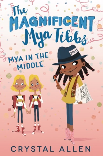 (ebook) Magnificent Mya Tibbs: Mya in the Middle