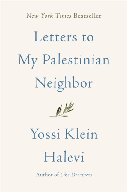 (ebook) Letters to My Palestinian Neighbor