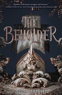 The Beholder by Anna Bright (9780062845429) - HardCover - Children's Fiction