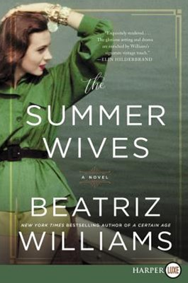 The Summer Wives: A Novel [Large Print]