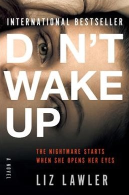 Don't Wake Up by Liz Lawler (9780062876133) - PaperBack - Crime Mystery & Thriller