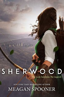 Sherwood by Meagan Spooner (9780062933553) - PaperBack - Children's Fiction
