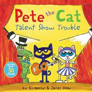 Pete the Cat Talent Show Trouble by James Dean, James Dean, Kimberly Dean (9780062974167) - PaperBack - Non-Fiction Animals
