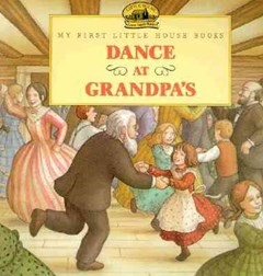 The Dance at Grandpa