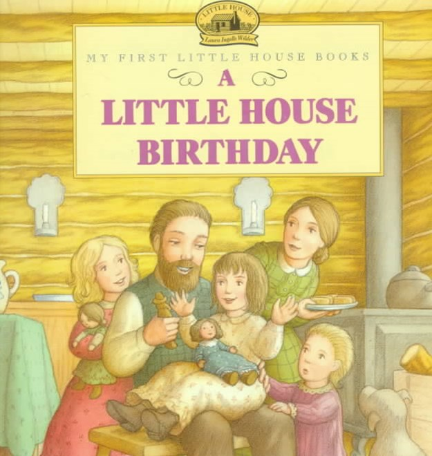 Little House Birthday
