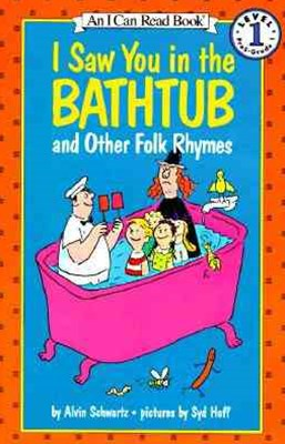 I Saw You in the Bathtub and Other Folk Rhymes