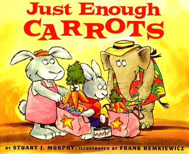 Just Enough Carrots by Stuart J Murphy, F Remkiewizc, Murphy (9780064467117) - PaperBack - Non-Fiction Early Learning