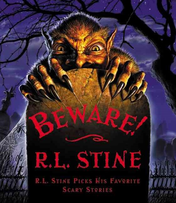 Beware: R.L Stine Picks His Favorite Scary Stories
