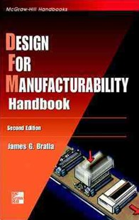 Design for Manufacturability Handbook by James G. Bralla (9780070071391) - HardCover - Science & Technology Engineering