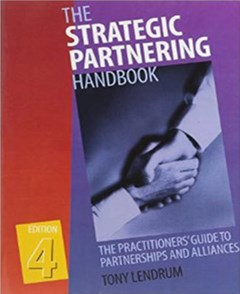Strategic Partnering Handbook: The Practitioners