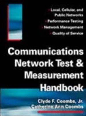 Communications Network Test & Measurement Handbook