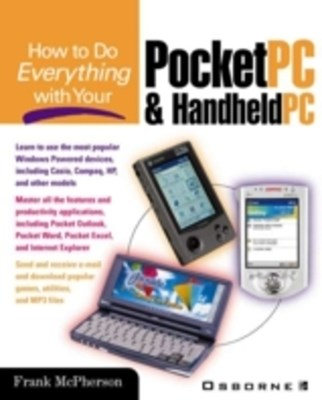 How to Do Everything with Your Pocket PC and Handheld PC