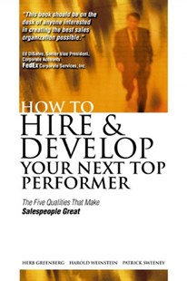 (ebook) How to Hire and Develop Your Next Top Performer: The Five Qualities That Make Salespeople Great - Business & Finance Ecommerce