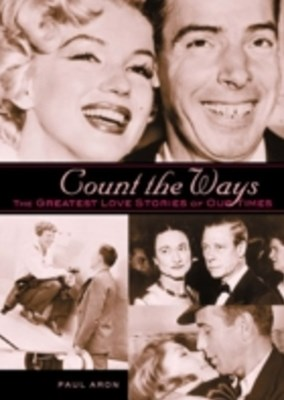 (ebook) Count the Ways: The Greatest Love Stories of Our Times