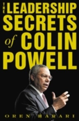 Leadership Secrets of Colin Powell