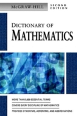 MCGRAW-HILL DICTIONARY OF MATHEMATICS, 2/E