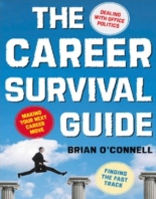 Career Survival Guide: Making Your Next Career Move