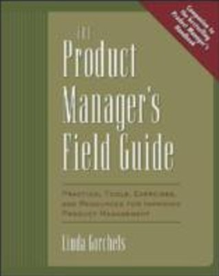 Product Manager's Field Guide