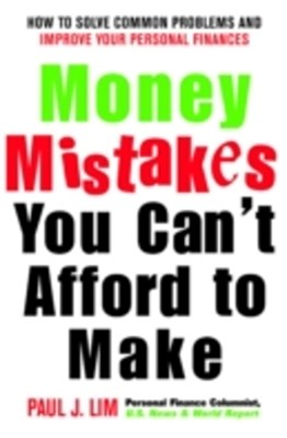 Money Mistakes You Can't Afford to Make