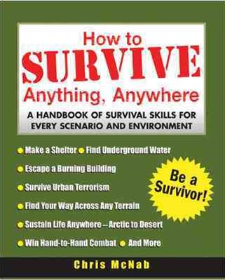 How to Survive Anything, Anywhere