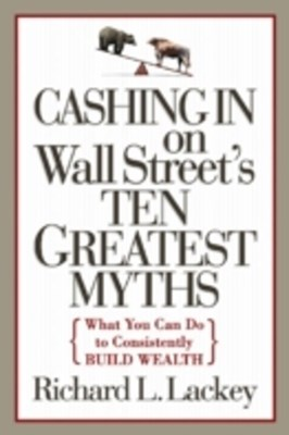 Cashing in on Wall Street's 10 Greatest Myths
