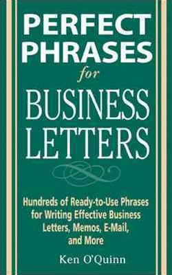 Perfect Phrases for Business Letters