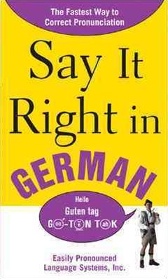 Say It Right In German