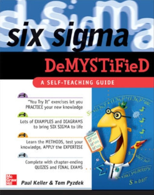 Six Sigma Demystified: A Self-Teaching Guide