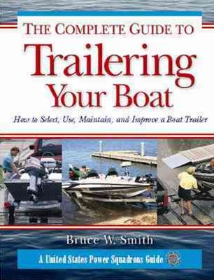 The Trailer Boats Magazine Guide to Trailering Your Boat