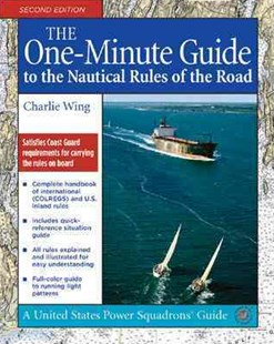 One-Minute Guide to the Nautical Rules of the Road by Charlie Wing (9780071479233) - PaperBack - Reference Law