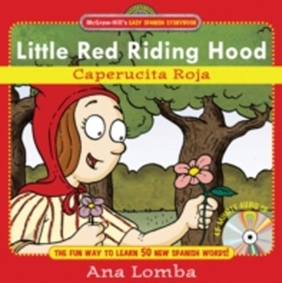 Easy Spanish Storybook:  Little Red Riding Hood