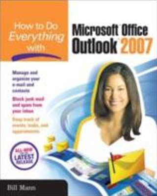 (ebook) How to Do Everything with Microsoft Office Outlook 2007