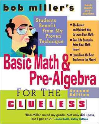 Basic Math and Pre-Algebra for the Clueless