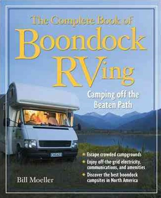 The Complete Book of Boondock RVing
