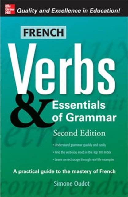 French Verbs and Essentials of Grammar