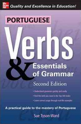 Portuguese Verbs and Essentials of Grammar