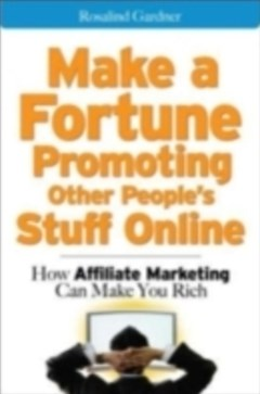 Make a Fortune Promoting Other People