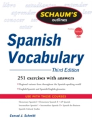 Schaum's Outline of Spanish Vocabulary, 3ed