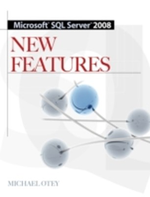 Microsoft SQL Server 2008 New Features