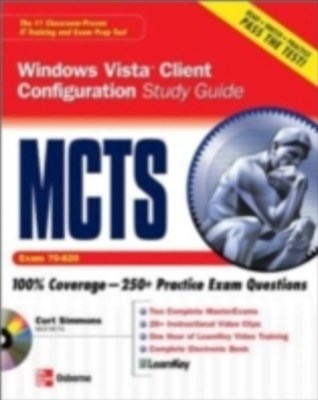 MCTS Windows Vista Client Configuration Study Guide (Exam 70-620)