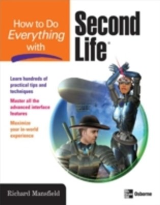 How to Do Everything with Second Life-«