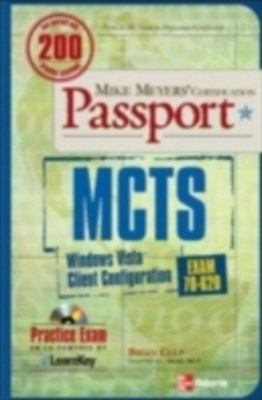 (ebook) MCTS Windows Vista Client Configuration Passport (Exam 70-620)